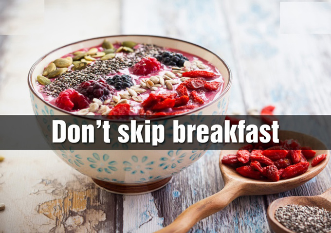 dont skip breakfast