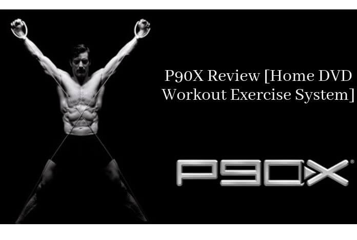 P90X Review [Home DVD Workout Exercise System]